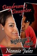 Daydream's Daughter, Nightmare's Friend