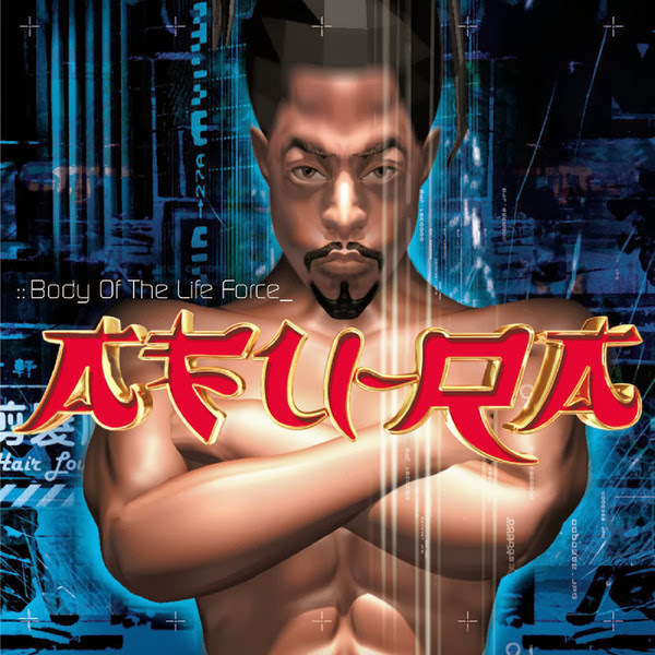 Afu-Ra - Body of the Life Force  Cover