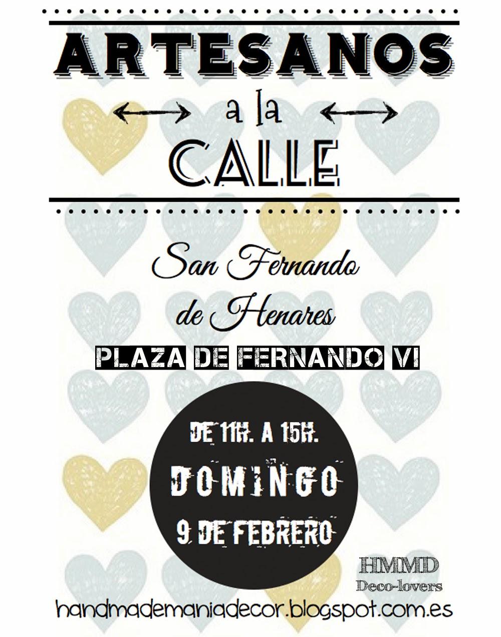 Mercadillo de artesanía San Fernando de Henares, Madrid. Artesanos a la calle. Domingo 9 de febrero de 11h. a 15h. Handmademaniadecor en su primero mercadillo. HMMD flea market.