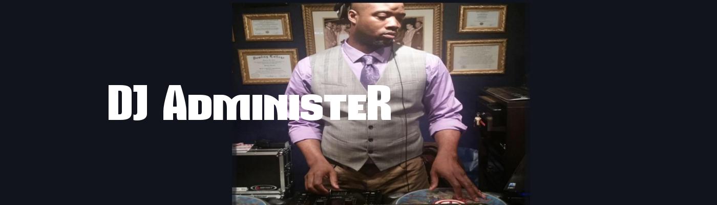 DJ Administer