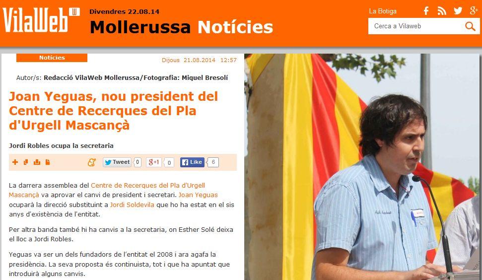 http://www.vilaweb.cat/noticia/4207835/20140821/joan-yeguas-president-centre-recerques-pla-durgell-mascanca.html