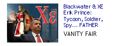 Blackwater/XE: Eric Prince: Tycoon, Soldier, Spy.. FATHER