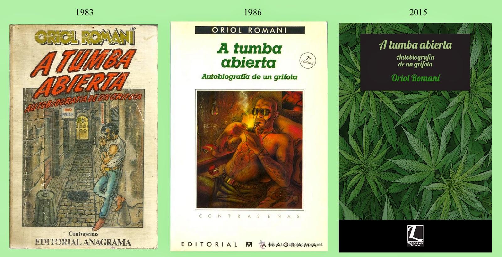 Portadas de «A tumba abierta. Autobiografía de un grifota», de Oriol Romaní (Libros de Itaca)