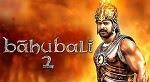 Baahubali 2 Movie, Bahubali Part 2 Trailer, Baahubali: The Conclusion Release Date
