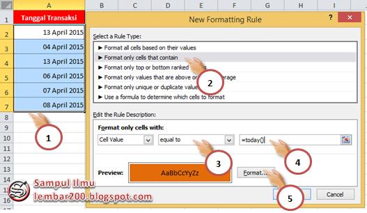 Cara Menyorot Tanggal Transaksi Yang Sama Hari ini Di Excel