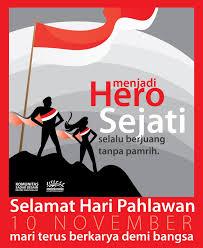 Memaknai Hari Pahlawan