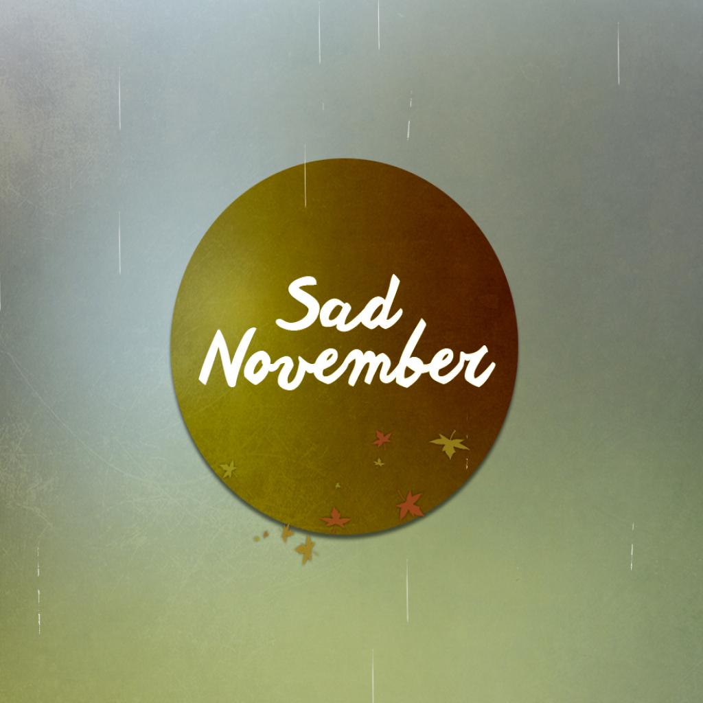 Sad November.