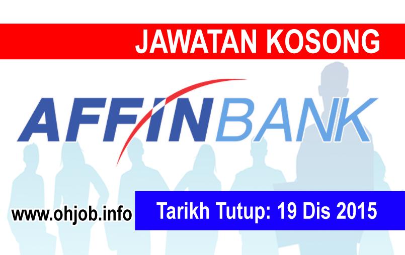 Jawatan Kerja Kosong Affin Bank Berhad (AFFINBANK) logo www.ohjob.info disember 2015