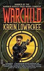 Cover art for Warchild, featuring a pale-skinned boy dressed all in black coming through a round, yellow-lit hatch.