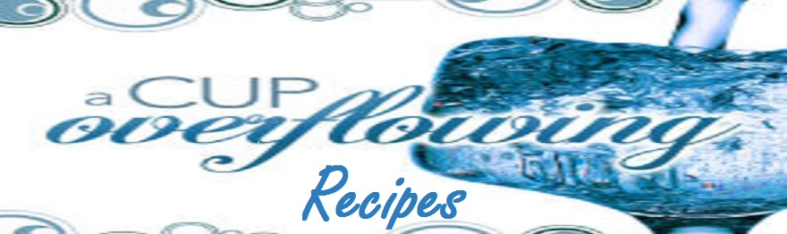 Recipes from a Cup Overflowing