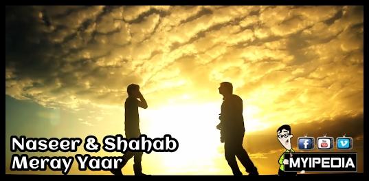 Naseer & Shahab - Meray Yaar
