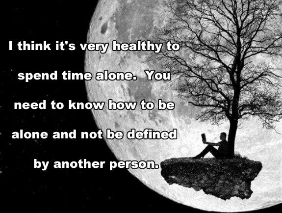 life inspiration quotes healthy to spend time alone quote