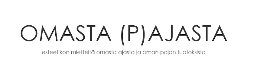 omasta (p)ajasta