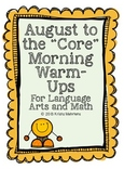 https://www.teacherspayteachers.com/Product/August-to-the-Core-Morning-Warm-Ups-Language-Arts-and-Math-Activities-778894