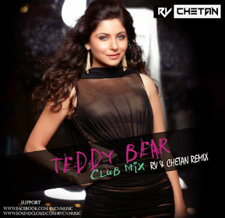 TEDDY-BEAR-CLUB-MIX-RV-CHETAN