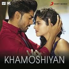 Khamoshiyan (Title Song) Arijit Singh