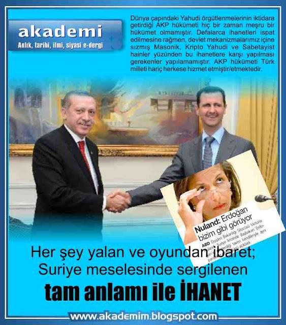 Suriye sorunu, Recep Tayyip Erdoğan, Beşar Esad, AKP, Kripto Yahudiler, ADL, JDL, B'nai B'rith, Siyonizm