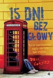 http://lubimyczytac.pl/ksiazka/212109/15-dni-bez-glowy