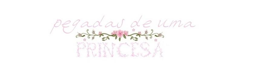 Pegadas de uma Princesa