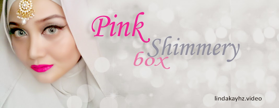 Pink Shimmery Box Linda Kayhz Make Up Beauty Tutorial Review Video