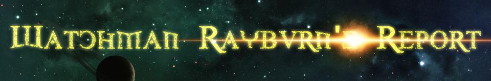 Watchman Rayburn's Report