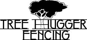 Tree Hugger Fencing