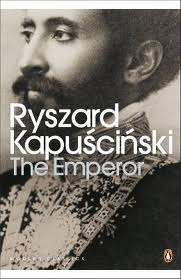 Ryszard Kapuscinski, The Emperor