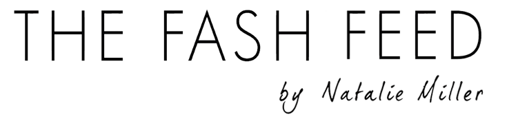 The Fash Feed | Fashion & Style Blog