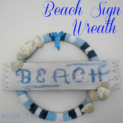 With A Blast: Beach Sign Wreath    {EASY DIY}  #wreaths #beach  #sign #beachdecor  #crafts