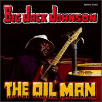 Big Jack Johnson - The Oil Man - 1987.