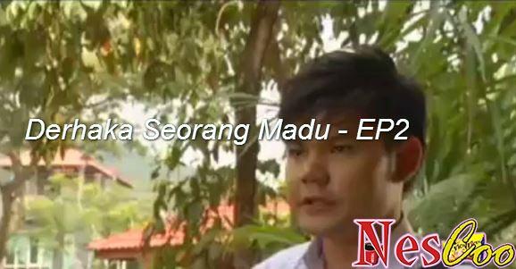 Tonton & Download Derhaka Seorang Madu - Episode 2