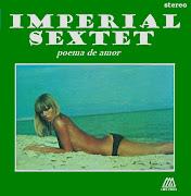 Imperial SextetPoema De Amor. INTERCAMBIO SOLO POR (poema de amor)