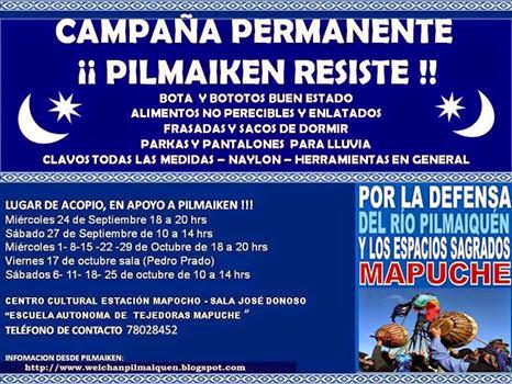 CAMPAÑA PERMANENTE ¡¡ PILMAIQUEN RESISTE !!