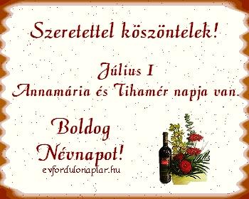 Július 1 - Annamária, Tihamér névnap