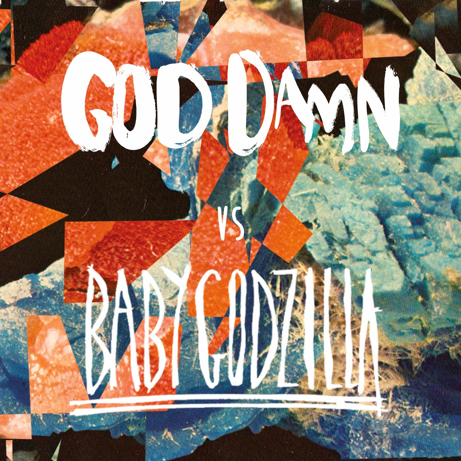 "God Damn 10"" single with Baby Godzilla Record Store Day"