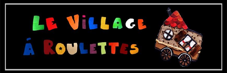 Le Village à Roulettes