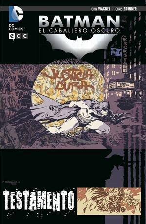 Batman / Caballero Oscuro: Testamento