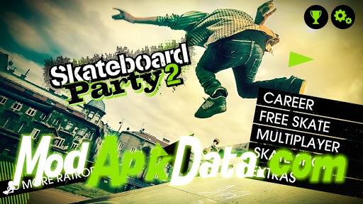 Skateboard party 2 v1.0 mod apk download & review