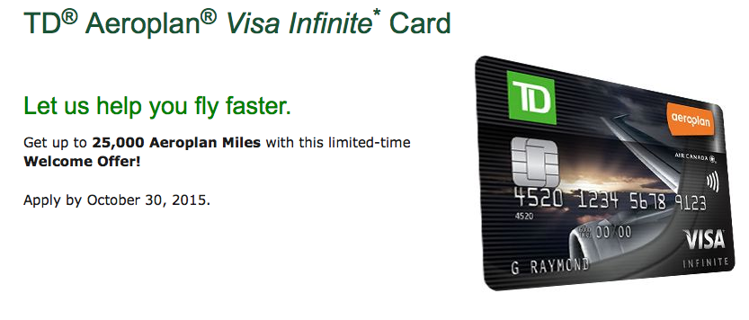Rewards canada new td aeroplan visa infinite offer 25000 bonus as you may be well aware of the 25000 aeroplan mile bonus and first year free offer for the td aeroplan visa infinite card ended yesterday colourmoves