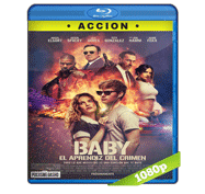 Baby El Aprendiz del Crimen (2017) Full HD BRRip Audio Dual Latino/Ingles 5.1