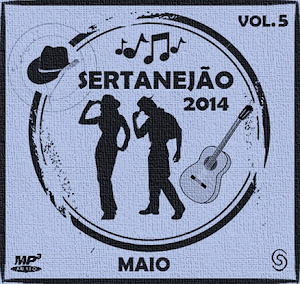 Sertanej�o 2014 - Maio Vol.5