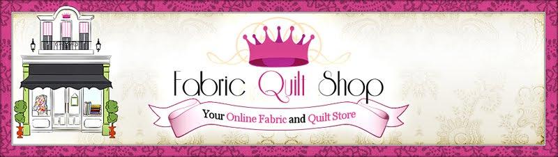 Fabric Quilt Shop