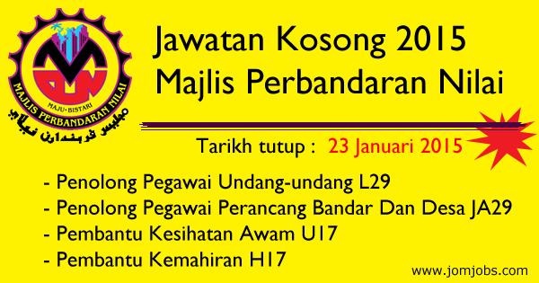 Jawatan Kosong Majlis Perbandaran Nilai (MPN) 2015 Terkini