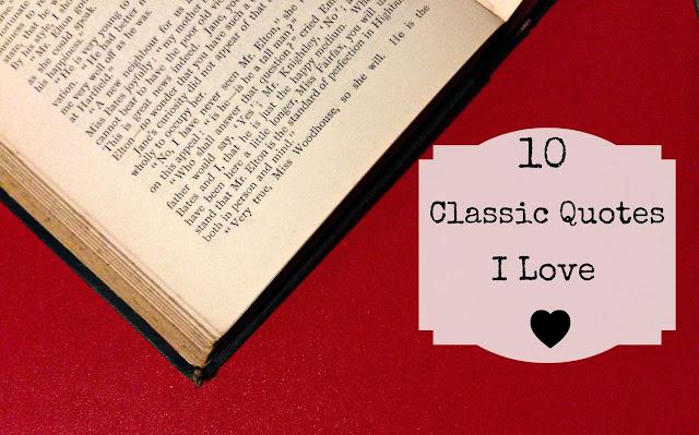 10 Classic Quotes I Love