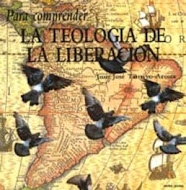 Para Comprender la Teología de la Liberación