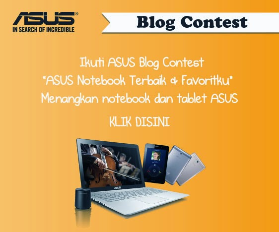 asus notebook terbaik, laptop favorit, asus blog contest