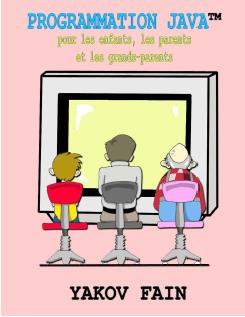 Programmation Java pour les enfants, les parents et les grands-parents  pdf telecharger