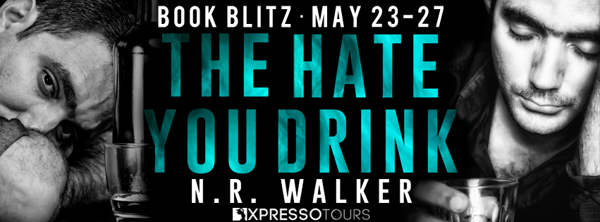 The Hate you Drink