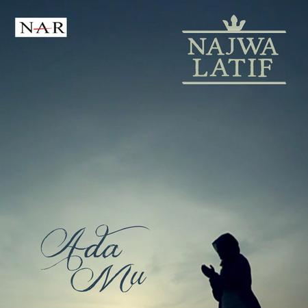 AdaMu Lagu Terbaru Najwa Latif