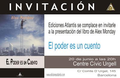 """Invitación de la presentación del libro """"El poder es un cuento"""", de Alex Monday"""